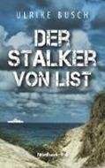 Bild von Der Stalker von List