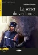 Bild von Le Secret du Vieil Orme. Buch + Audio-CD